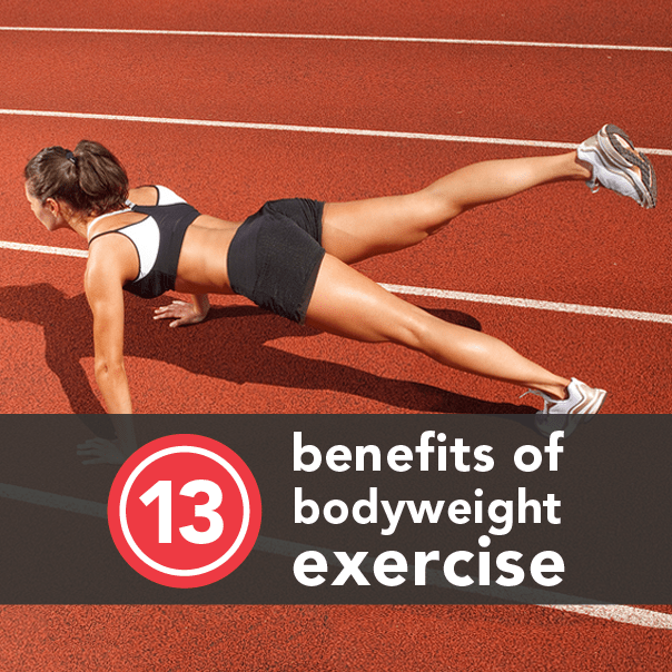 13 Benefits of Bodyweight Training